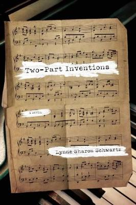 Two-Part Inventions: A Novel (Hardback)