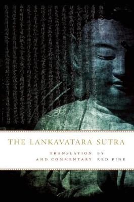 The Lankavatara Sutra: Translation and Commentary (Paperback)