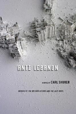 Anti Lebanon: A Novel (Paperback)