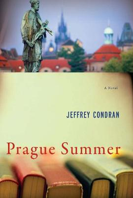 Prague Summer: A Novel (Hardback)