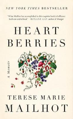 Heart Berries: A Memoir (Hardback)