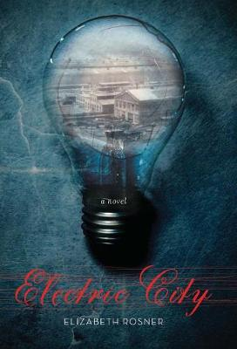 Electric City: A Novel (Hardback)
