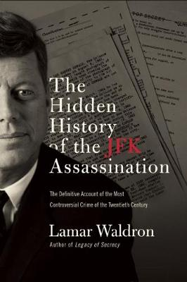 The Hidden History of the JFK Assassination (Paperback)