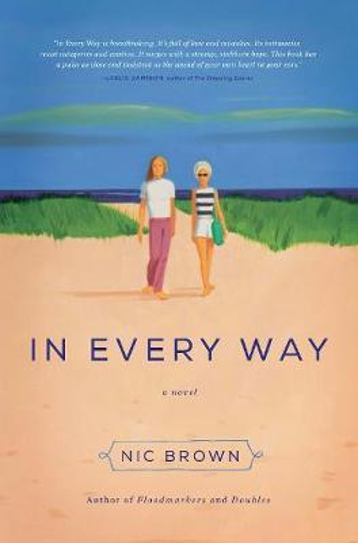 In Every Way: A Novel (Hardback)