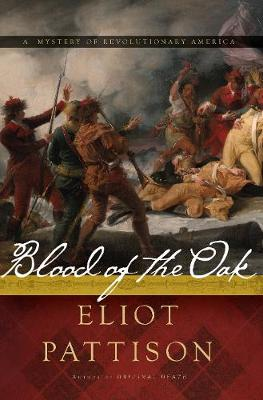 Blood of the Oak: A Mystery (Hardback)