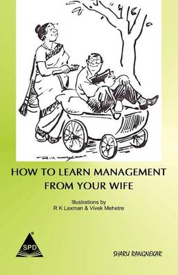 How to Learn Management from Your Wife (Paperback)