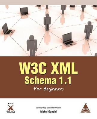 W3c XML Schema 1.1 for Beginners (Paperback)