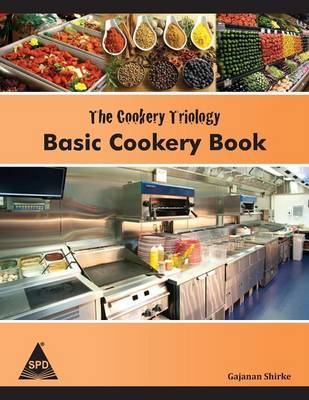 The Cookery Triology: Basic Cookery Book (Paperback)
