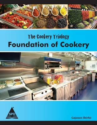 The Cookery Triology: Foundation of Cookery (Paperback)