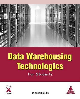 Data Warehousing Technologics for Students (Paperback)