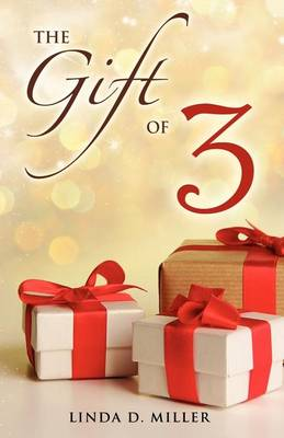 The Gift of 3 (Paperback)