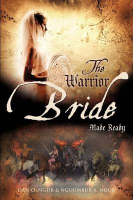 The Warrior Bride Made Ready (Paperback)