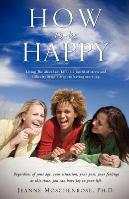 How to Be Happy (Paperback)
