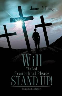 Will the Real Evangelical Please Stand Up! (Paperback)