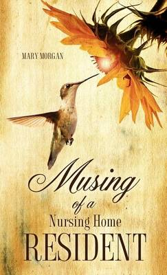Musing of a Nursing Home Resident (Hardback)