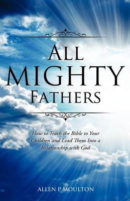 All Mighty Fathers (Paperback)