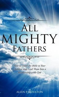 All Mighty Fathers (Hardback)