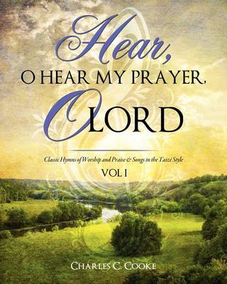 Hear, O Hear My Prayer, O Lord (Paperback)