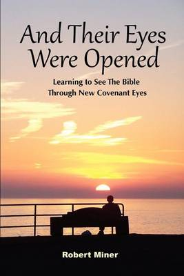 And Their Eyes Were Opened (Paperback)