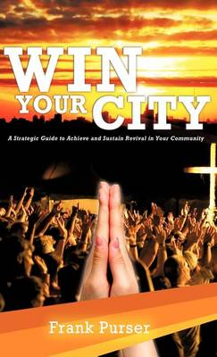 Win Your City (Hardback)