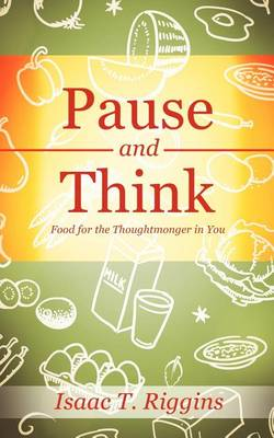 Pause and Think (Paperback)