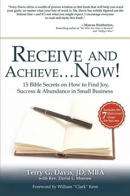 Receive and Achieve...Now! (Paperback)