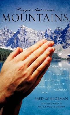 Prayer's That Moves Mountains (Hardback)