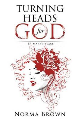 Turning Heads for God (Paperback)