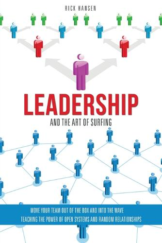 Leadership and the Art of Surfing (Paperback)