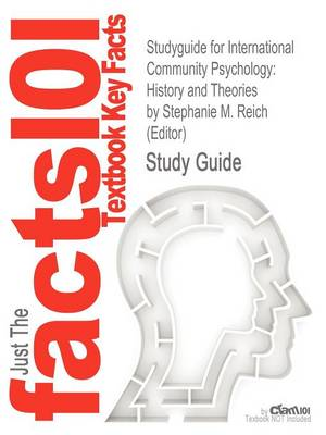 Studyguide for International Community Psychology: History and Theories by (Editor), ISBN 9780387494999 (Paperback)