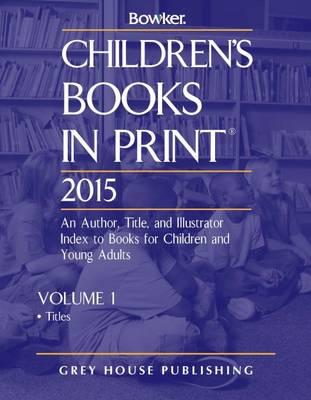 Children's Books In Print, 2014: 2 Volume Set (Hardback)