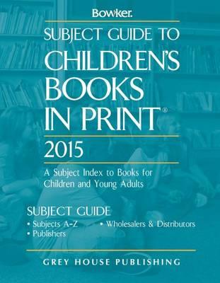 Subject Guide to Children's Books in Print 2014 (Hardback)