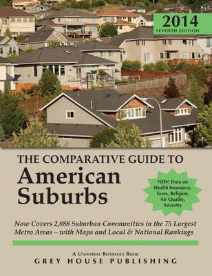 The Comparative Guide to American Suburbs 2014 (Paperback)