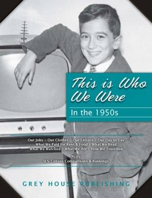 This is Who We Were: In the 1950s (Hardback)