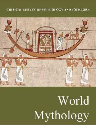 World Mythology - Critical Survey of Mythology and Folklore (Hardback)
