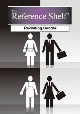 Revisiting Gender - The Reference Shelf (Hardback)