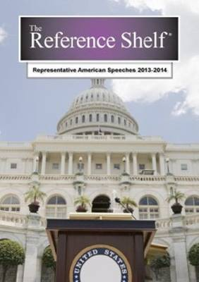 Representative American Speeches, 2013-2014 - Reference Shelf (Paperback)