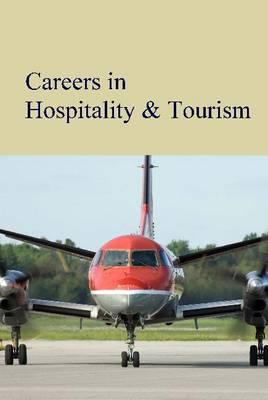 Careers in Hospitality & Tourism - Careers Series (Hardback)