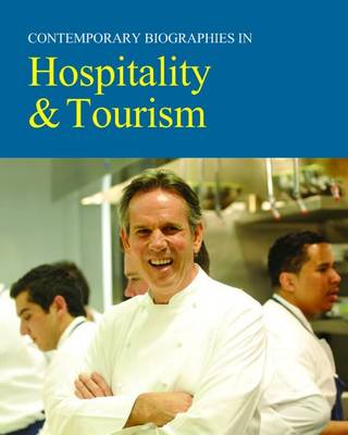 Hospitality & Tourism - Contemporary Biographies (Hardback)