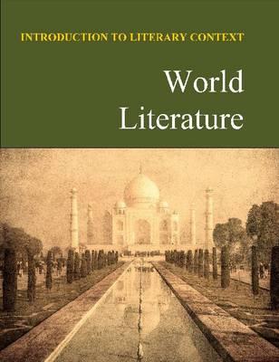 World Literature - Introduction to Literary Context (Hardback)
