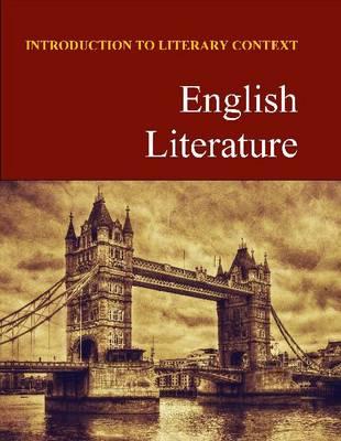English Literature - Introduction to Literary Context (Hardback)