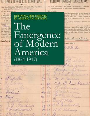 The Emergence of Modern America: (1868-1918) - Defining Documents in America History (Hardback)