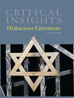 Holocaust Literature - Critical Insights (Hardback)
