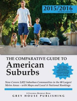 The Comparative Guide to American Suburbs, 2015/16 (Paperback)
