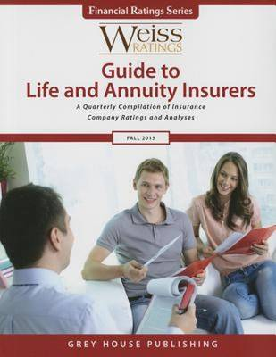 Weiss Ratings Guide to Life & Annuity Insurers, Fall 2015 (Paperback)