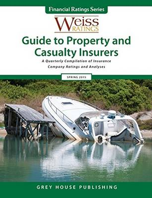 Weiss Ratings Guide to Property & Casualty Insurers, Summer 2015 (Paperback)