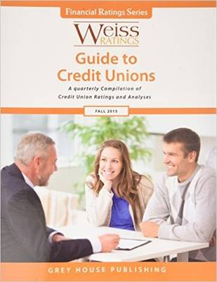 Weiss Ratings Guide to Credit Unions, Fall 2015 (Paperback)