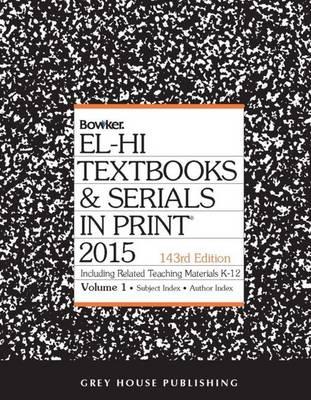 El-Hi Textbooks & Serials In Print, 2015: 2 Volume Set (Hardback)