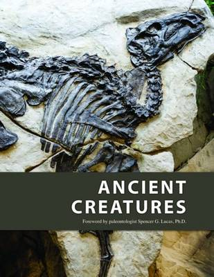 Ancient Creatures (Hardback)