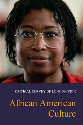 African American Culture - Critical Survey of Long Fiction (Hardback)